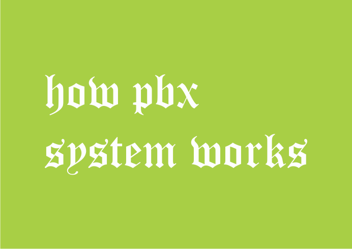 how pbx works